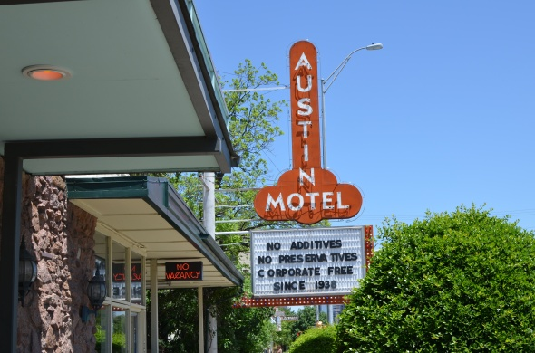 AUSTIN MOTEL - No Additives. No Preservatives. No Corporate Free Since 1938